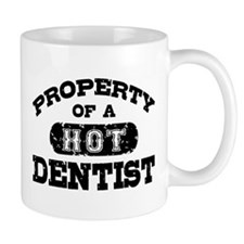 Property of a Hot Dentist Mug