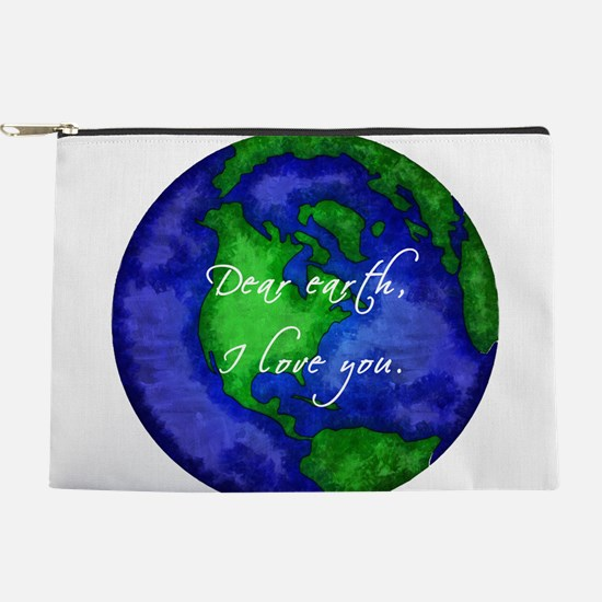 Dear Earth, I Love You Makeup Pouch