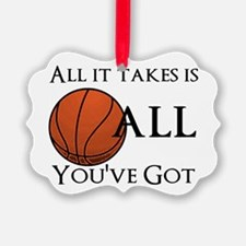 All It Takes Ornament