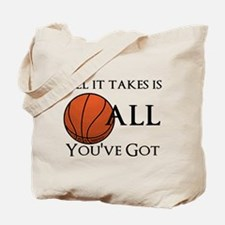 All It Takes Tote Bag