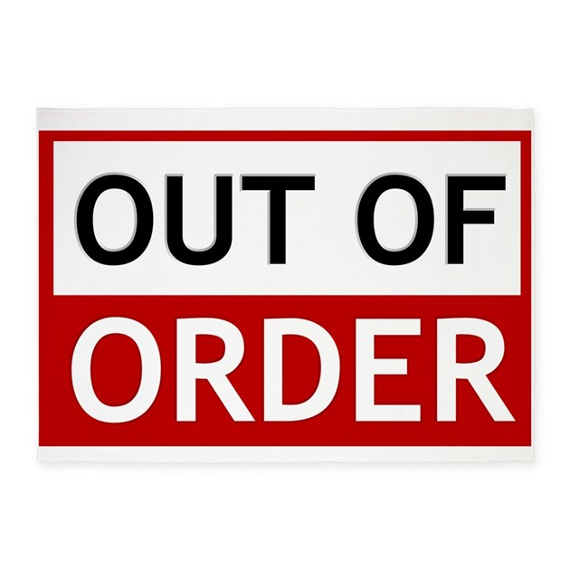 Out Of Order Sign TBBT 5x7Area Rug By MagicGardenDesigns