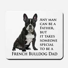 Frenchie Dad Mousepad