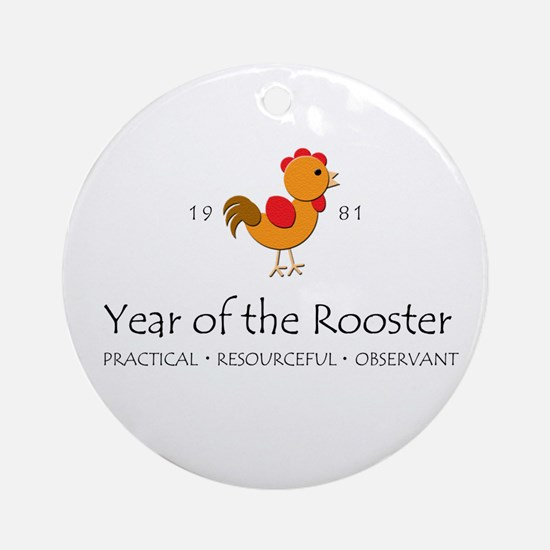 """Year of the Rooster"" [1981] Ornament (Round)"