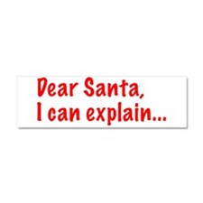 Dear Santa, I can explain... Car Magnet 10 x 3