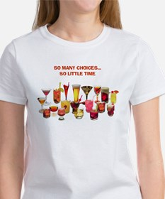 So Many Drinks...So Little Time Tee