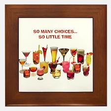 So Many Drinks...So Little Time Framed Tile