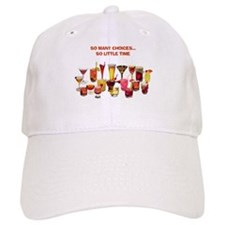 So Many Drinks...So Little Time Baseball Cap