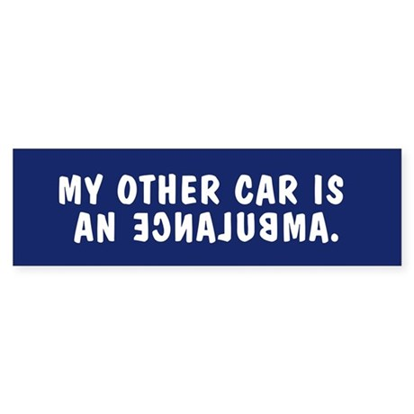 My other car is an ECNALUBMA bumpersticker