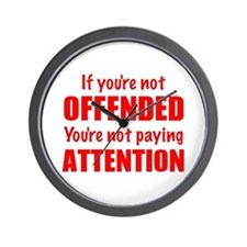 If youre not Offended Wall Clock