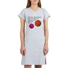 How Big You Are Women's Nightshirt