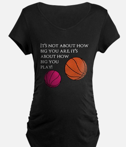 How Big You Are Maternity T-Shirt