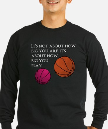 How Big You Are Long Sleeve T-Shirt