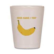 Custom Banana Shot Glass