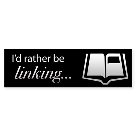 I'd rather be linking MYST bumper sticker