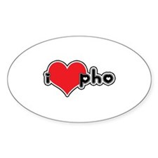 """I Love Pho"" Oval Decal"