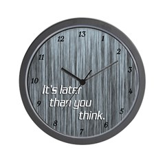 Later Than You Think 13 Hour Clock
