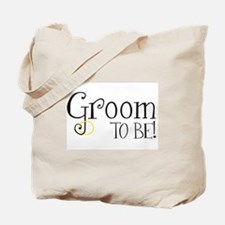 Groom To Be Tote Bag