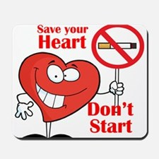Save your heart, Dont Start Mousepad