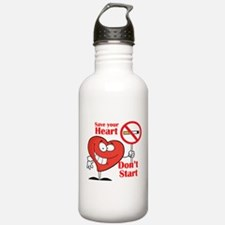 Save your heart, Dont Start Water Bottle