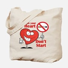 Save your heart, Dont Start Tote Bag