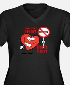 Save your heart, Dont Start Plus Size T-Shirt