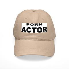 PORN ACTOR Baseball Cap