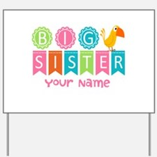 Colorful Whimsy Bird Big Sister Yard Sign