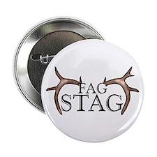 Fag Stag Button