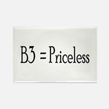 B3 = Priceless Rectangle Magnet