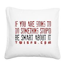 STUPID SMART - WHITE Square Canvas Pillow