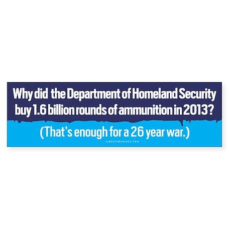DHS Ammunition Bumper Sticker