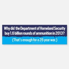 DHS Ammunition Bumper Bumper Bumper Sticker