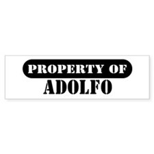 Property of Adolfo Bumper Bumper Sticker