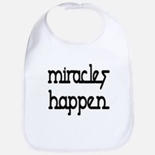 Miracles Happen Bib