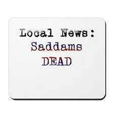 Saddams DEAD Mousepad