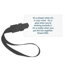 Dream + Goal = Reality Luggage Tag