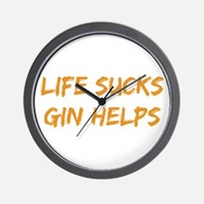 Life Sucks Gin Helps Wall Clock
