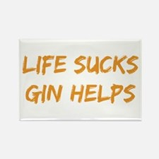Life Sucks Gin Helps Magnets