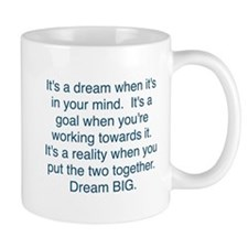Dream + Goal = Reality Mugs
