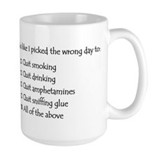 Wrong day Mug