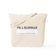 I'm a magician Tote Bag