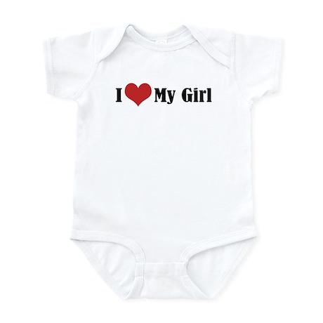 I Love My Girl Infant Bodysuit