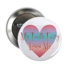 My Tooth Fairy Loves Me Button
