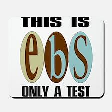EBS Test Mousepad