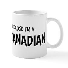 French Canadian - Do not Hate Mug
