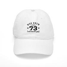 Funny 73rd Birthday Baseball Cap