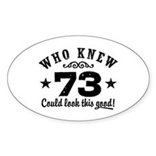 Funny 73rd Birthday Decal