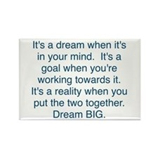 Dream + Goal = Reality Magnets