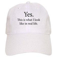In real life Baseball Cap