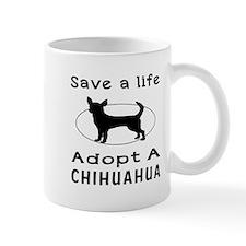 Adopt A Chihuahua Dog Mug